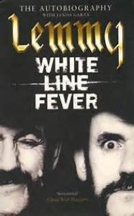 Image result for . White Line Fever: The Autobiography de Lemmy Kilmister